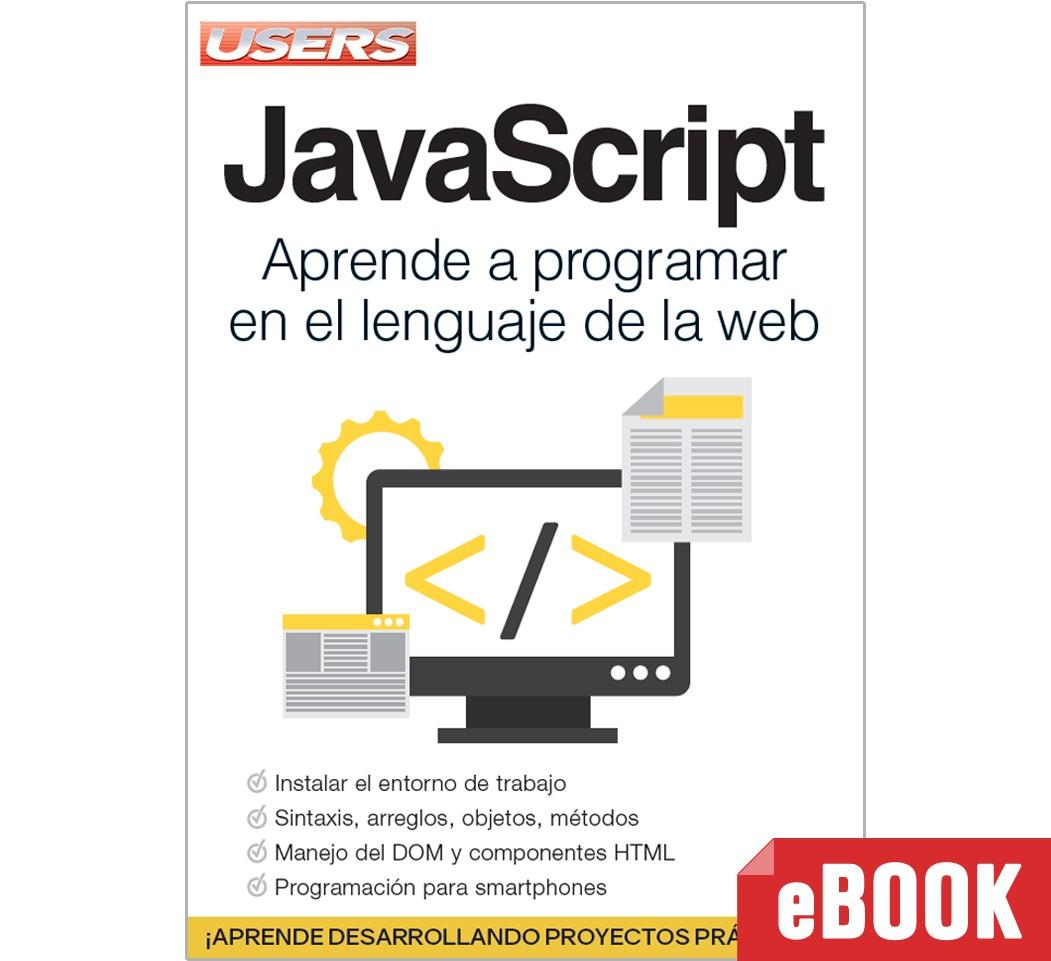 JavaScript: Aprende a programar en el lenguaje de la web - ebook